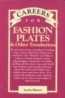 Cover of: Careers for Fashion Plates & Other Trendsetters by Lucia Mauro