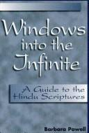 Cover of: Windows into the infinite | Barbara Powell