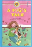 Cover of: A dog's tale | Seymour Reit