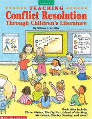 Cover of: Teaching Conflict Resolution Through Children's Literature (Grades K-2) | William J. Kreidler