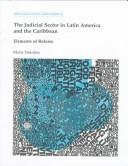 Cover of: The judicial sector in Latin America and the Caribbean by Maria Dakolias