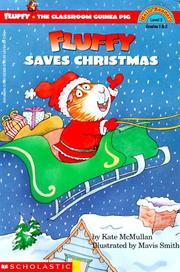 Cover of: Fluffy saves Christmas | Kate McMullan