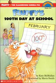 Cover of: Fluffy's 100th day of school | Kate McMullan, Kate McMullan