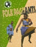 Cover of: Folk pageants by Jerry Craven