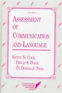 Cover of: Assessment of communication and language | Philip S. Dale, Donna J. Thal