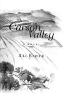 Cover of: Carson Valley by Bill Barich