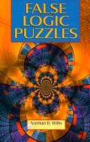 Cover of: False logic puzzles by Norman D. Willis