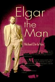 Cover of: Elgar the Man | Michael De-La-Noy