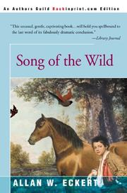 Cover of: Song of the wild | Allan W. Eckert
