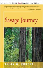 Cover of: Savage journey by Allan W. Eckert