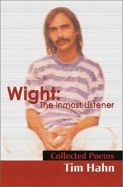 Cover of: Wight-The Inmost Listener | Tim Hahn
