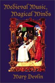 Cover of: Medieval Music, Magical Minds by Mary Devlin