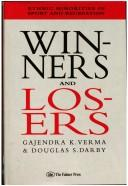 Cover of: Winners and losers | Gajendra K. Verma