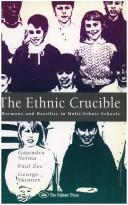 Cover of: The ethnic crucible | Gajendra K. Verma