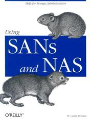 Cover of: Using SANs and NAS | W. Curtis Preston