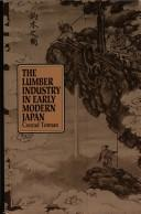 Cover of: The lumber industry in early modern Japan | Conrad D. Totman