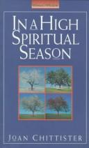 Cover of: In a high spiritual season by Joan Chittister