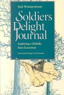 Cover of: Soldiers Delight journal | Jack Wennerstrom