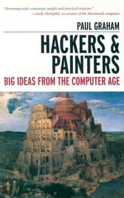 Cover of: Hackers & painters | Graham, Paul
