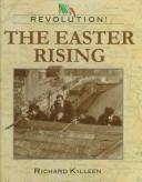Cover of: The Easter rising by Richard Killeen