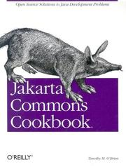 Cover of: Jakarta commons cookbook | Timothy M. O'Brien