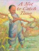 Cover of: A net to catch time | Sara H. Banks