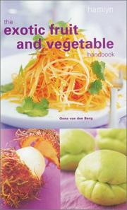The exotic fruit and vegetable handbook