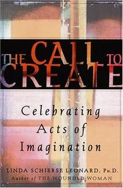 Cover of: Call to Create by Linda Schierse Leonard