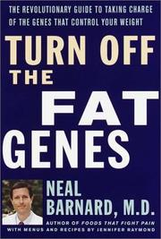 Cover of: Turn Off the Fat Genes by Neal Barnard, Neal D. Barnard