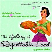Cover of: The Gallery of Regrettable Food | James Lileks