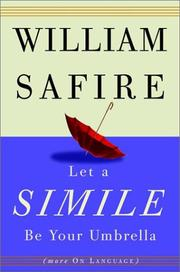 Cover of: Let a simile be your umbrella by WILLIAM SAFIRE
