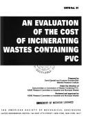 Cover of: An evaluation of the cost of incinerating wastes containing PVC by David Randall