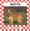 Cover of: Mutts | Stuart A. Kallen