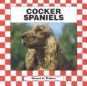 Cover of: Cocker spaniels | Stuart A. Kallen
