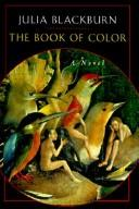 Cover of: The Book of Color | Julia Blackburn
