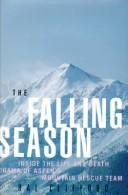 Cover of: The falling season by Hal Clifford