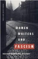 Cover of: Women writers and fascism | Marie-Luise Gättens