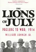 Cover of: The lions of July by William Jannen