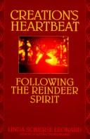 Cover of: Creation's heartbeat by Linda Schierse Leonard