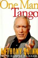 Cover of: One man tango by Anthony Quinn