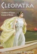 Cover of: Cleopatra by Polly Schoyer Brooks