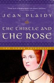 Cover of: The thistle and the rose by Jean Plaidy