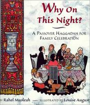 Cover of: Why on This Night? a Passover Haggadah for Family Celebration | Rahel Musleah