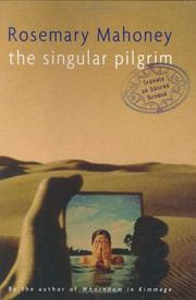 Cover of: The Singular Pilgrim | Rosemary Mahoney