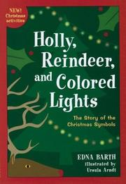 Cover of: Holly, reindeer, and colored lights | Edna Barth