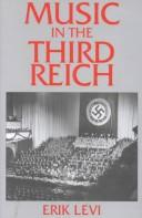Cover of: Music in the Third Reich | Erik Levi