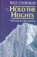 Cover of: Hold the heights | Walt Unsworth