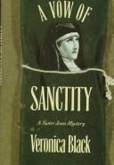 Cover of: A vow of sanctity | Veronica Black