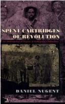 Cover of: Spent Cartridges of Revolution | Daniel Nugent