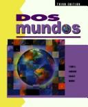 Cover of: Dos mundos | Tracy D. Terrell, Magdalena Andrade, Jeanne Egasse, Elias Migue Munoz